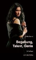 Begabung, Talent, Genie