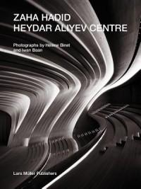 Zaha Hadid: Heydar Aliyev Centre