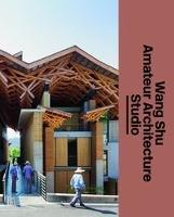 Wang Shu and Amateur Architecture Studio