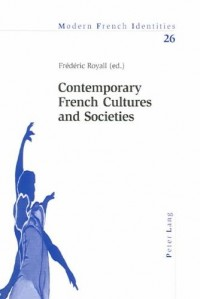 Contemporary French Cultures and Societies