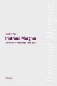 Irmtraud Morgner: Adventures in Knowledge, 1959-1974