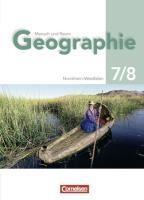 Mensch und Raum Geographie 7./8. Schuljahr Gymnasium Nordrhein-Westfalen. Schülerbuch