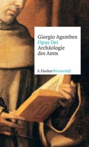 Agamben, G: Opus Dei