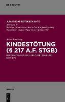 Kindestötung (§ 217 a.F. StGB)