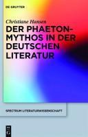 Transformationen des Phaeton-Mythos in der deutschen Literatur