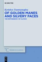 Of Golden Manes and Silvery Faces