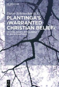Plantinga's 'Warranted Christian Belief'