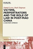 Victims, Perpetrators, and the Role of Law in Maoist China