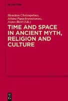 Time and Space in Ancient Myth, Religion and Culture