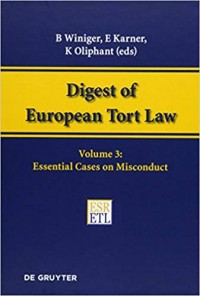 Digest of European Tort Law Essential Cases on Misconduct