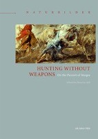 Hunting without Weapons