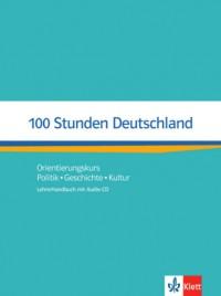 100 Stunden Deutschland. Lehrerhandbuch mit Audio-CD
