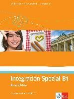 Aussichten. Integration Spezial B1