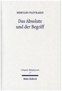 Das Absolute und der Begriff