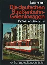 Die deutschen Strassenbahn-Gelenkwagen