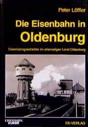 Die Eisenbahn in Oldenburg