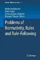 Problems of Normativity, Rules and Rule-Following