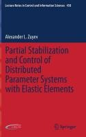 Partial Stabilization and Control of Distributed Parameter Systems with Elastic Elements