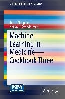 Machine Learning in Medicine - Cookbook Three