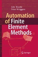 Automation of Finite Element Methods