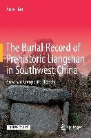 The Burial Record of Prehistoric Liangshan in Southwest China