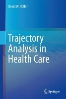 Trajectory Analysis in Health Care