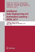 Intelligent Data Engineering and Automated Learning - IDEAL 2017