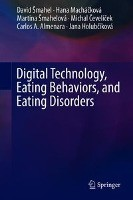 Digital Technology, Eating Behaviors, and Eating Disorders