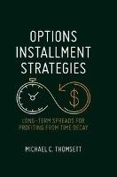 Options Installment Strategies