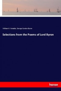Selections from the Poems of Lord Byron
