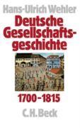 Deutsche Gesellschaftsgeschichte 1700 - 1815