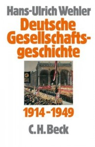 Deutsche Gesellschaftsgeschichte 1914 - 1949