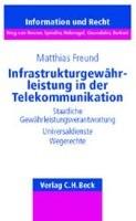 Infrastrukturgewährleistung in der Telekommunikation