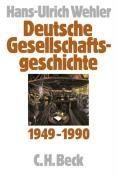 Deutsche Gesellschaftsgeschichte 1949 - 1990