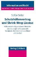 Schutzhüllenvertrag und Shrink-Wrap-License