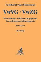 VwVG / VwZG Verwaltungs-Vollstreckungsgesetz, Verwaltungszustellungsgesetz