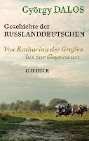 Geschichte der Russlanddeutschen