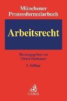 Münchener Prozessformularbuch  Bd. 6: Arbeitsrecht