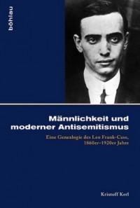 Männlichkeit und moderner Antisemitismus