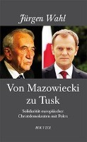 Von Mazowiecki zu Tusk
