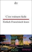 C'est vraiment facile Einfach Französisch lesen