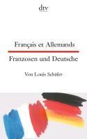 Français et Allemands - Franzosen und Deutsche