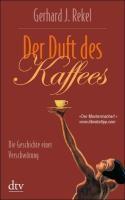 Rekel, G: Duft des Kaffees