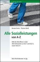 Arbeitslosengeld II, Hartz IV von A - Z