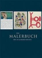 Das Malerbuch des 20. Jahrhunderts