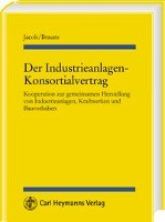 Der Industrieanalagen-Konsortialvertrag
