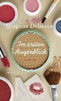 Delacourt, G: Im ersten Augenblick