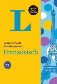 Langenscheidt Grundwortschatz Französisch - Buch mit Audio-D