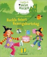 Hexe Huckla feiert Hexengeburtstag