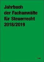 Jahrbuch der Fachanwälte für Steuerrecht 2018/2019